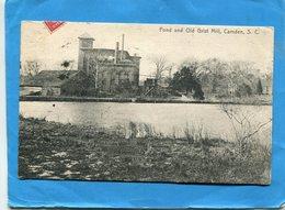 USA-CAMDEN -S C-pond And Old Grist Mill- étang Et Vieux Moulin à,grains-a Voyagé En 1911 - Camden