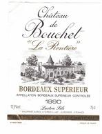Rare Etiquette De Vin // Bordeaux // Château De Bouchet // La Rentière // 1990 - Bordeaux