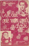 C'est Lui Que Mon Cœur A Choisi - Edith Piaf - Germaine Sablon (p;Raymond Asso ; M: Max D'Yresne), 1937 - Non Classés