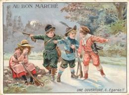 CHROMO  AU BON MARCHE  UNE OUVERTURE FORMAT  15 X 11 CM - Au Bon Marché