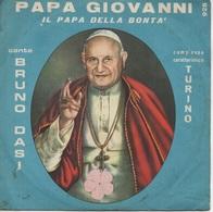 """45T. PAPA GIOVANNI - IL PAPA DELLA BONTA' Canta BRUNO DASI - TURINO. PAPE """"JEAN XXIII"""" - Pressage ITALY - Italie - Sonstige - Italienische Musik"""