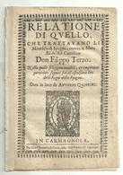 """3400 """"RELATIONE DI QVELLO CHE TRATTAVANO LI MOREFCHI DI SPAGNA,CONTRA LA MAEFTA' DEL RE CATT. DON FILIPPO III""""FRAMMENTO - Libri, Riviste, Fumetti"""