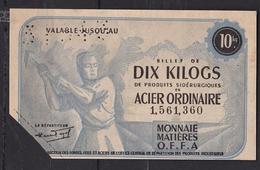 MONNAIE MATIERES O.F.F.A  Billet De DIX KILOGS ACIER ORDINAIRE - Autres Collections