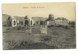 CPA EGYPTE LE CAIRE CAIRO TOMS OF KHALIFS - Cairo