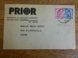 TOURNAI:CARTE POSTALE- PRONOSTICS PRIOR FOOTBALL RUE DES SIONS  AVEC TIMBRES N°426+479 -1951 GAGNANT DE 13.726,60 FRANCS - Belgique