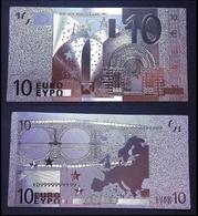 1 Billet Plaqué ARGENT ( SILVER Plated Banknote ) - Europe Billet De 10 Euros - Private Proofs / Unofficial