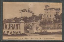 06 - Juan Les Pins - Carte Peu Courante : Hotel Miramar - Chateau Miramar - Frankrijk