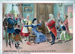 Ancien Chromo Au Bon Marché - Un Bon Petit Diable - - Au Bon Marché