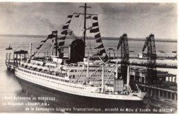 BORDEAUX LE PAQUEBOT CHAMPLAIN DE LA COMPAGNIE TRANSATLANTIQUE ACCOSTE AU MOLE D'ESCALE DU VERDON 1956 CPSM 9X14 TBE - Paquebots
