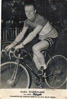 6816 Photo Repro. Cyclisme André Darrigade - Ciclismo