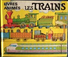 LES TRAINS - Les Livres Animés - Éditions De L' Ours - ( 1987 ) . - Bücher, Zeitschriften, Comics