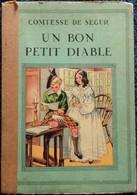 Comtesse De Ségur - Un Bon Petit Diable -  Éditions Chagor . - Bücher, Zeitschriften, Comics