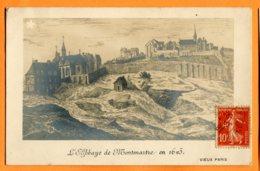 SPR105, L'Abbaye De Montmartre En 1625, Marque étoile, Précurseur, Vieux Paris, Circulée 1909 - France