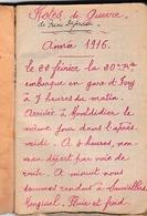 WW1 1916 - JOURNAL DE MARCHE D'un Artilleur, Bien écrit - 12 Photos Légendées - Chansons - Alphabet Morse - Adresses - Historical Documents