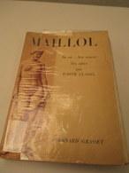 Livre Broché - MAILLOL - Par Judith CLADEL ( Dédicace De L'auteur ) Format17X 23 Cm  175 Pages  Bon Etat - Handtekening