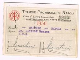 Tramvie Provinciali TPN Napoli Caivano Tessera Libera Circolazione  Per La Sola Rete Tramviaria 1950 - Ferrovie