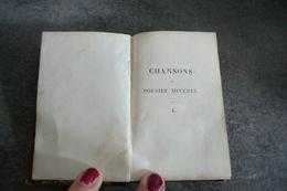 Livre Ancien - Chansons Et Poésies Diverses à Paris Chez Dufey & Delloye 1834 - Auteur M.-A. Désaugiers - Tome 1 - - French Authors