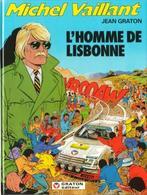 MICHEL VAILLANT T 45 L'homme De Lisbonne   EO BE 01/1984 Graton, Jean (BI1) - Michel Vaillant