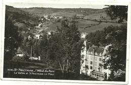 ( 63 PUY DE DOME   )( ST NECTAIRE ) L HOTEL DU PARC .LA VALLEE ET ST NECTAIRE LE HAUT - Saint Nectaire
