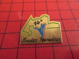 411g Pins Pin's  / Rare, Belle Qualité / THEME SPORTS : ATHLETISME PANTIN 14e FOULEES PANTINOISES - Athlétisme