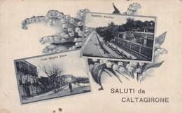 Cartolina Caltagirone ( Catania ) Saluti Con Vedutine - Catania