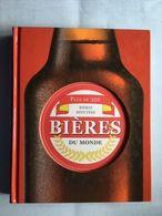 Plus De 350 Bieres Reputées Du Monde David Kenning &robert Jackson 2006 - Encyclopaedia