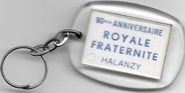 Halanzy Porte Clé 90 Eme Anniversaire Royale Fraternité Halanzy - Objets Dérivés