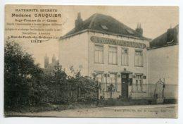 59 LILLE  Tres RARE  5 Rue Faub De Bethune   Maternité Secrete  Mme GAUQUIER Sage Femme 1ere Classe  1909 écritD07 2019 - Lille