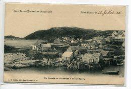 97 ST SAINT PIERRE Et MIQUELON ST SAINT PIERRE Un Village De Pecheurs à TERRE NEUVE  No 37 Brehier Edit  éc    D07 2019 - Saint-Pierre-et-Miquelon