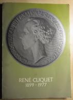 17014 - René Cliquet 1899 /1977, Médailleur Et Statuaire - Occasion - Livres & Logiciels