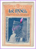 """N° 1256 - 17 Juillet 1919   """" LE NOËL """" Revue Hebdomadaire Illustrée Pour Les Jeunes Filles ( Le Général Grossetti ) - Religion"""
