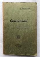 GROENENDAEL - Hoeylaert, Foret De Soigne, Bonne-Odeur, Wesembeek - E. BARTHOLEYNS - Gesigneerd - 1913 - Livres Dédicacés