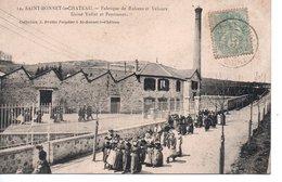 42 ST SAINT BONNET LE CHATEAU FABRIQUE USINE  LOIRE MONTBRISON ST JUST RAMBERT ST - Saint Just Saint Rambert
