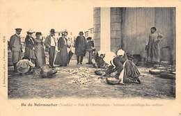 85-ILE-DE-NOIRMOUTIER- PORT DE L'HERBAUDIERE- SALAISON ET EMBALLAGE DES SARDINES - Ile De Noirmoutier