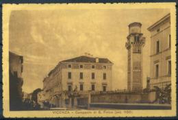 Vicenza 1913 Cartolina 100% Usata Con Francobollo, Campanile S. Felice - Vicenza