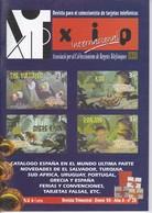 CATALOGO DE ESPAÑA EN EL MUNDO 4ª PARTE REVISTA XIP Nº28  ENERO 2004 - Phonecards