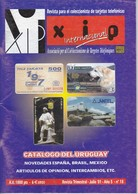 REVISTA XIP Nº18  CON EL CATÁLOGO DE TARJETAS TELEFONICAS DE URUGUAY - Phonecards