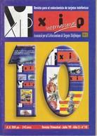 REVISTA XIP Nº10  DEL MES DE JULIO DEL AÑO 1999 - Phonecards