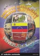 CATALOGO ESPECIALIZADO DE TARJETAS TELEFONICAS DE VENEZUELA 2000 (NUEVO-MINT) - Libri & Cd