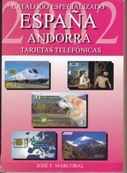 CATALOGO ESPECIALIZADO DE TARJETAS TELEFONICAS DE ESPAÑA-ANDORRA 2002 SEMINUEVO - Tarjetas Telefónicas