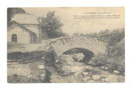 AUVERGNE  (63)  - Route Du MONT DORE à LA BOURBOULE, Rivière Dordogne, Pont Source Félix,.. -1907  (fr75) - Le Mont Dore