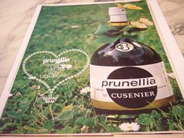 ANCIENNE PUBLICITE PRUNELLIA  DE CUSENIER 1964 - Alcohols