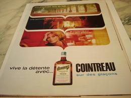 ANCIENNE PUBLICITE VIVE LA DETENTE LIQUEUR COINTREAU 1964 - Alcohols