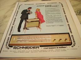 ANCIENNE  PUBLICITE AIMEZ VOUS RECEVOIR RADIO SCHNEIDER 1964 - Musik & Instrumente