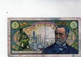 Billet De 5 Francs Pasteur 7-12-1967 En T B - - 1962-1997 ''Francs''