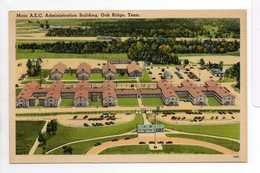 - CPA OAK RIDGE (Tennessee / USA) - Main A.E.C. Administration Building - - Oak Ridge