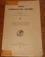 Manuel D'Arboriculture Fruitière. Louis Chasset.. 1938. - Jardinage