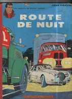 MICHEL VAILLANT T 4  Route De Nuit   RARE EO BE- LOMBARD  09/1962  Graton, Jean (BI1) - Michel Vaillant
