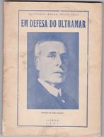 PORTUGAL BOOK - EM DEFESA DO ULTRAMAR - FRANCISCO MANSO PRETO CRUZ , 1961 - Bücher, Zeitschriften, Comics