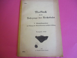 """REICHSBAHN/""""Merfbuch Fûr Die Fahrzeuge Der Reichsbahn""""/ V Kleinlocomotiven Mit Unhang/DRESDEN/1941        TRA49 - Railway"""